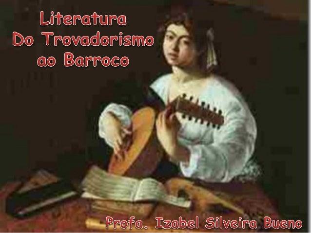 O Trovadorismo, considerado o primeiro movimento literário em Língua Portuguesa, estendeu-se pela Idade Média (séc. XII a ...