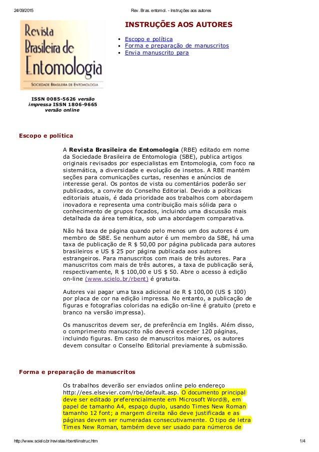 24/09/2015 Rev.Bras.entomol.Instruçõesaosautores http://www.scielo.br/revistas/rbent/iinstruc.htm 1/4 ISSN0085562...