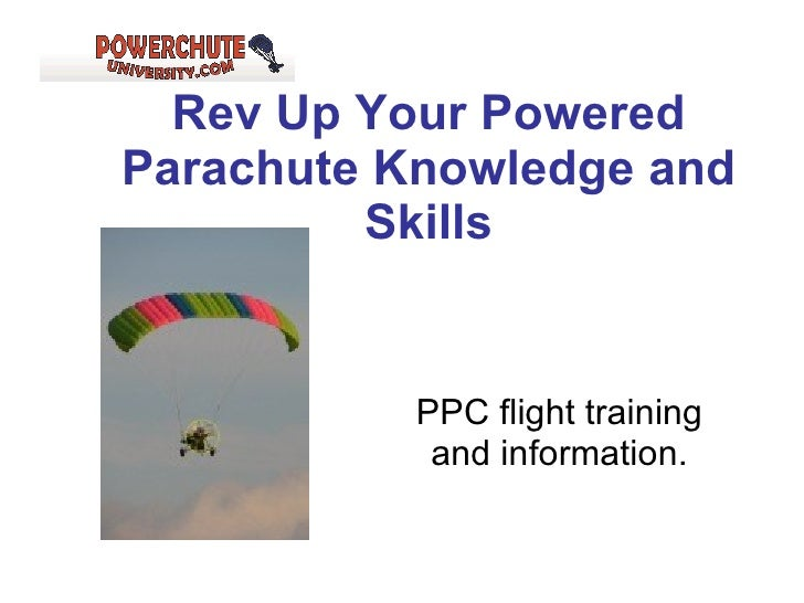 Rev Up Your Powered Parachute Knowledge and Skills PPC flight training and information. Powered Parachute Sport Pilot Spor...