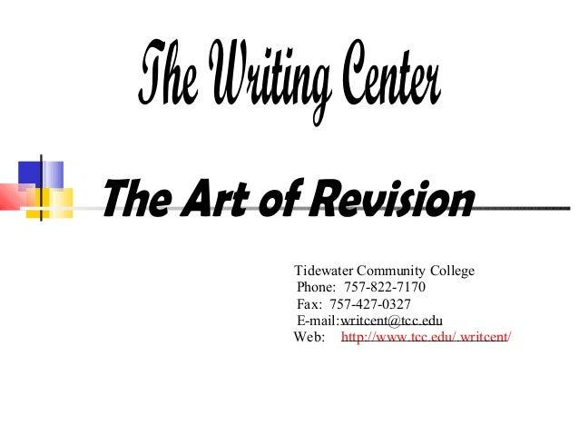 Tidewater Community College Phone: 757-822-7170 Fax: 757-427-0327 E-mail:writcent@tcc.edu Web: http://www.tcc.edu/.writcen...