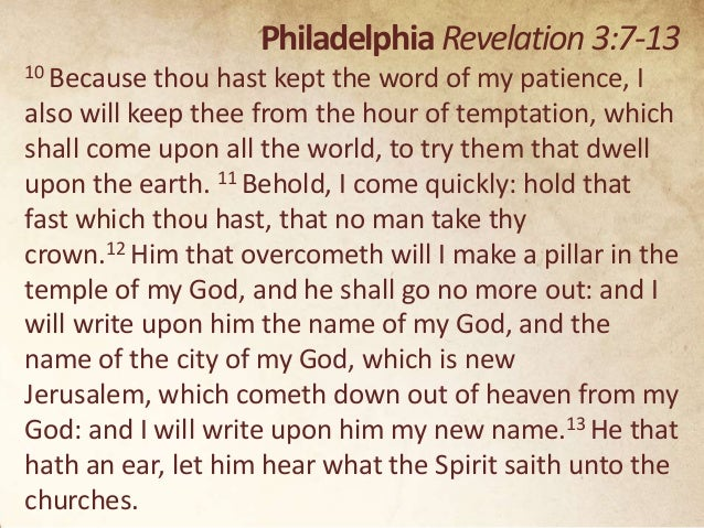 Revelation chapters 2 3 a study through the revelation of jesus ch 30 philadelphia revelation 37 13 10 because thou hast kept the word of my patience altavistaventures Gallery