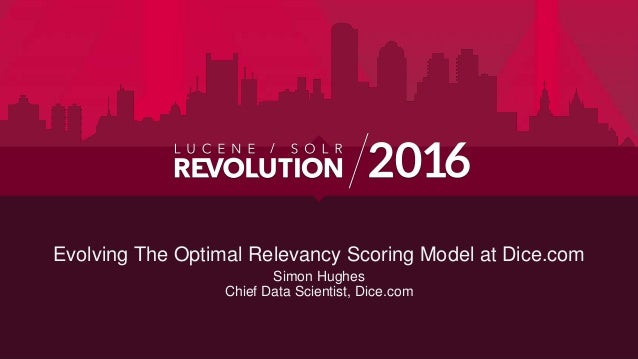Evolving the Optimal Relevancy Ranking Model at Dice.com