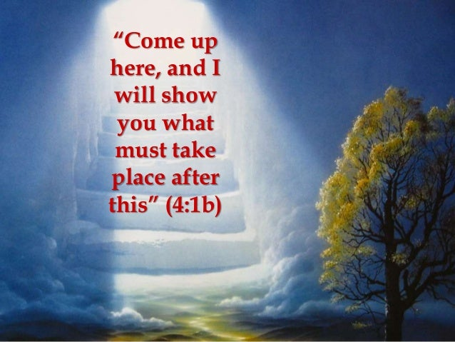 Image result for come up here Revelation 4:1