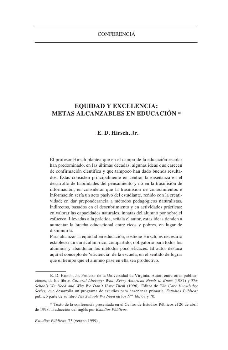 CONFERENCIA                   EQUIDAD Y EXCELENCIA:          METAS ALCANZABLES EN EDUCACIÓN *                             ...