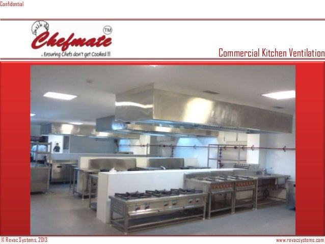 © Revac Systems, 2013 www.revacsystems.com Confidential Commercial Kitchen Ventilation