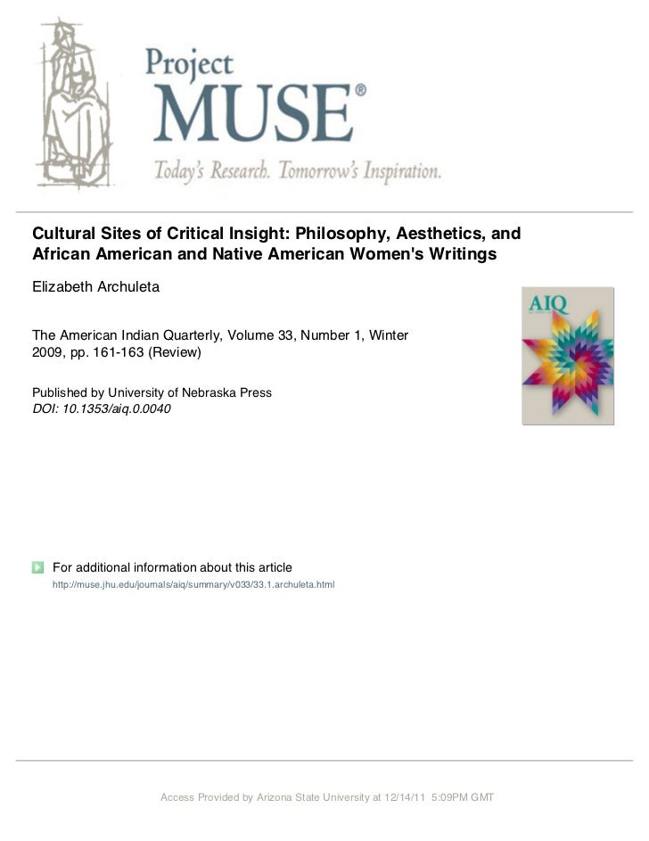 Cultural Sites of Critical Insight: Philosophy, Aesthetics, andAfrican American and Native American Womens WritingsElizabe...