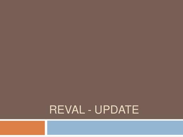 REVAL - UPDATE