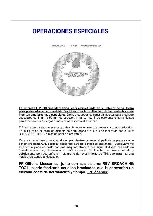OOPPEERRAACCIIOONNEESS EESSPPEECCIIAALLEESS La empresa F.P. Officina Meccanica está estructurada en su interior de tal for...