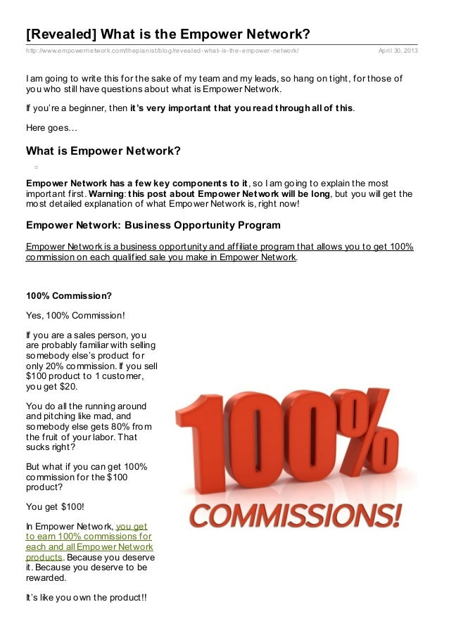 http://www.empowernetwork.com/thepianist/blog/revealed-what-is-the-empower-network/ April 30, 2013[Revealed] What is the E...