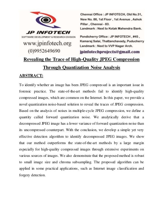 Revealing the Trace of High-Quality JPEG Compression Through Quantization Noise Analysis ABSTRACT: To identify whether an ...