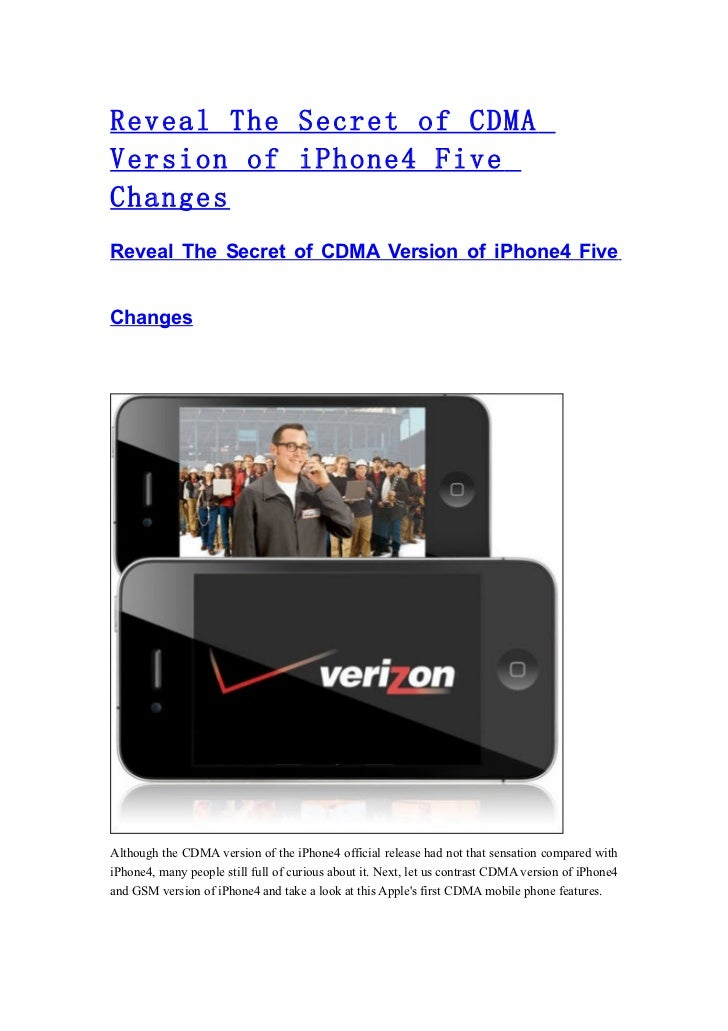 Reveal The Secret of CDMAVersion of iPhone4 FiveChangesReveal The Secret of CDMA Version of iPhone4 FiveChangesAlthough th...