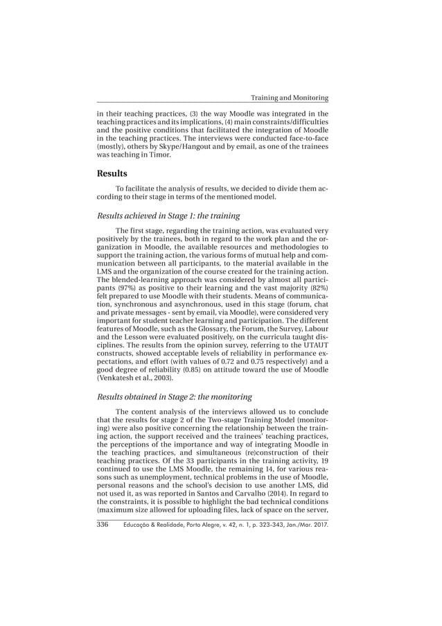 Educação & Realidade, Porto Alegre, v. 42, n. 1, p. 323-343, Jan./Mar. 2017.336 Training and Monitoring in their teaching ...