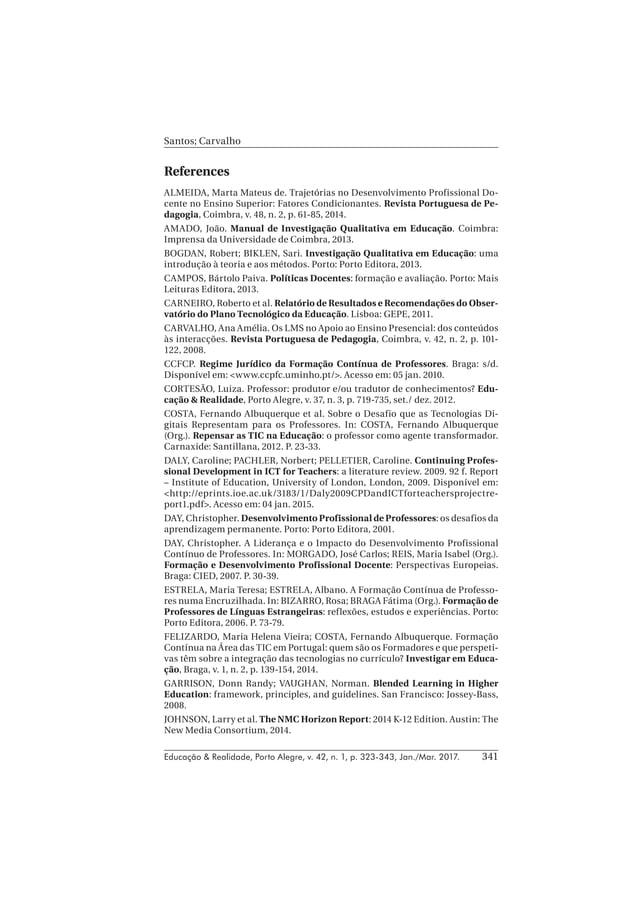 Educação & Realidade, Porto Alegre, v. 42, n. 1, p. 323-343, Jan./Mar. 2017. Santos; Carvalho 341 References ALMEIDA, Mart...