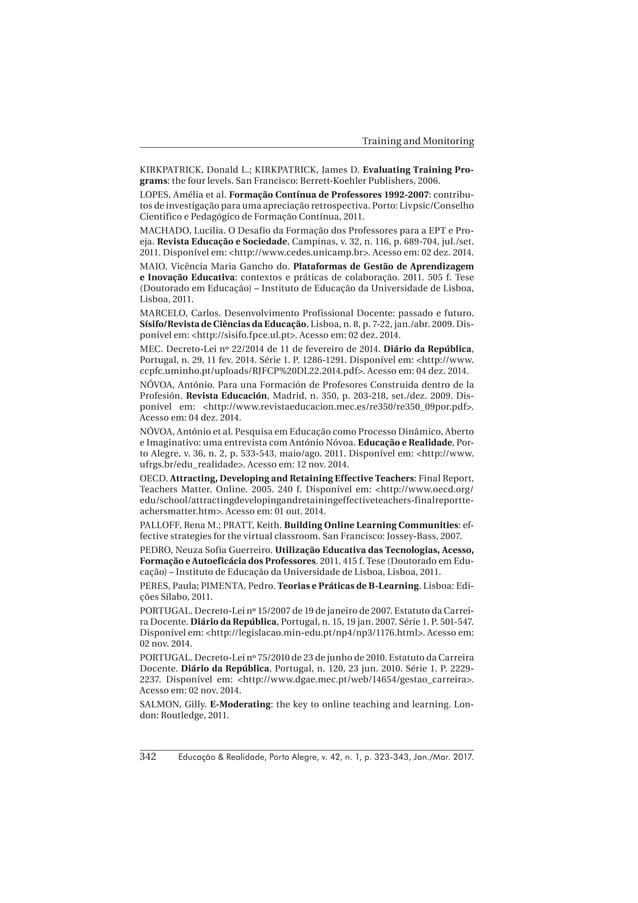 Educação & Realidade, Porto Alegre, v. 42, n. 1, p. 323-343, Jan./Mar. 2017.342 Training and Monitoring KIRKPATRICK, Donal...