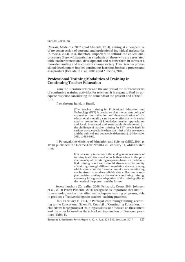 Educação & Realidade, Porto Alegre, v. 42, n. 1, p. 323-343, Jan./Mar. 2017. Santos; Carvalho 327 (Morais; Medeiros, 2007 ...
