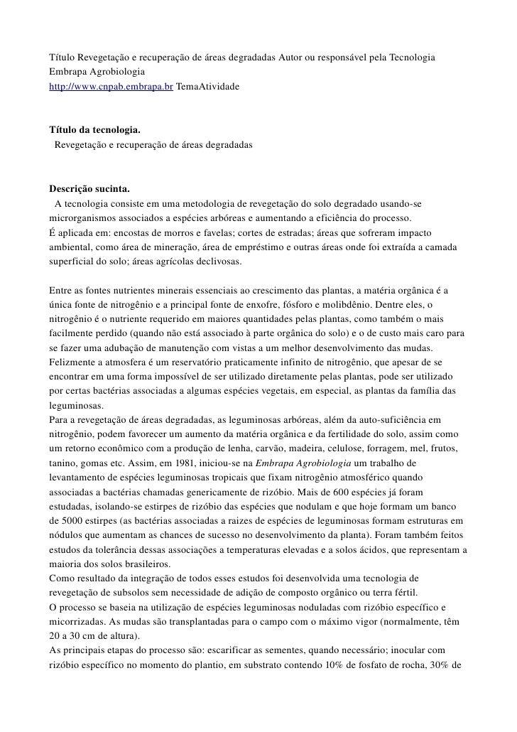 TítuloRevegetaçãoerecuperaçãodeáreasdegradadasAutorouresponsávelpelaTecnologia EmbrapaAgrobiologia http://www...