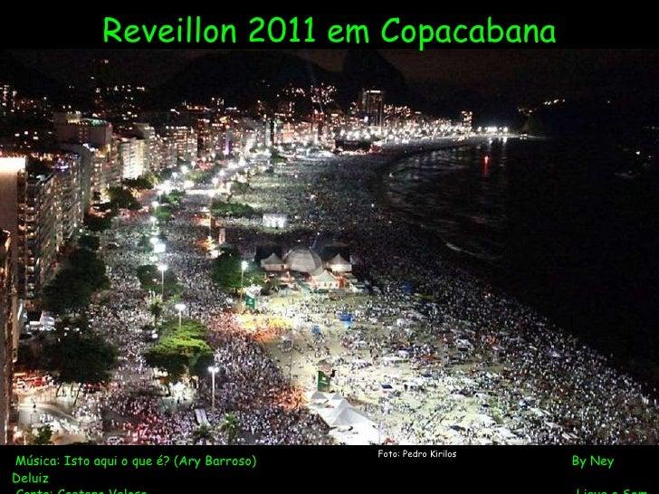 O deslumbrante Reveillon 2011 em Copacabana, Rio de Janeiro