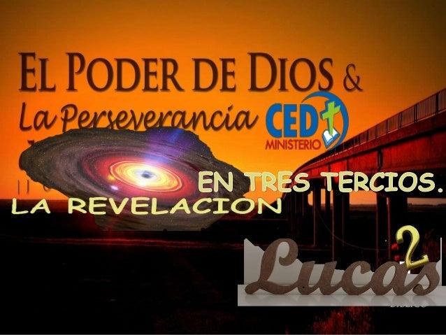 UNA REVELACION EN TRES TERCIOS. NATURAL SOBRENATURAL.
