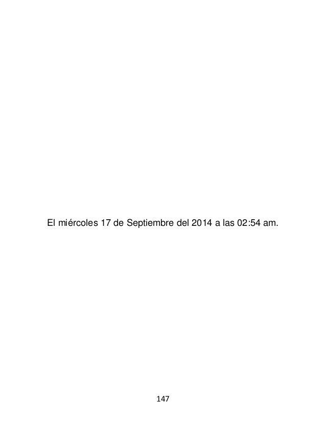 149 El miércoles 17 de Septiembre del 2014 a las 07:30 pm.