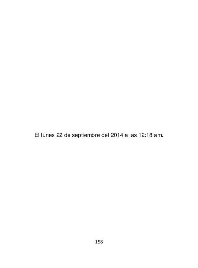 160 El lunes 22 de septiembre del 2014 a las 12:28 am.
