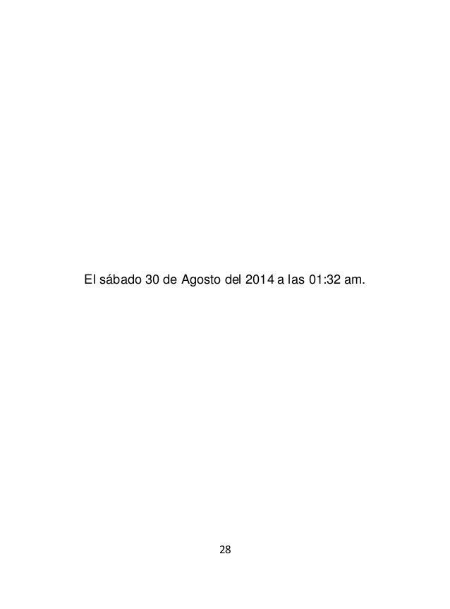 30 El sábado 30 de Agosto del 2014 a las 02:19 am.