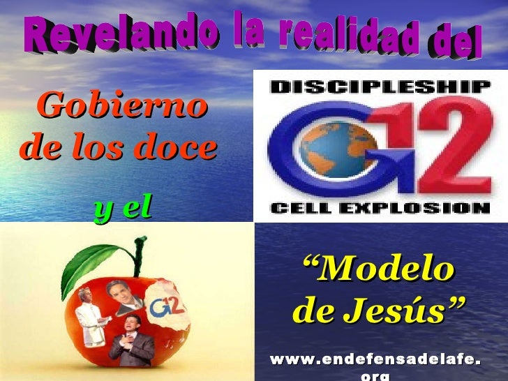 """Gobierno de los doce   y el """" Modelo de Jesús"""" Revelando la realidad del www.endefensadelafe.org"""