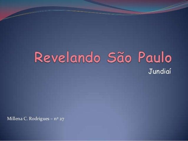 Jundiaí  Millena C. Rodrigues – nº 27