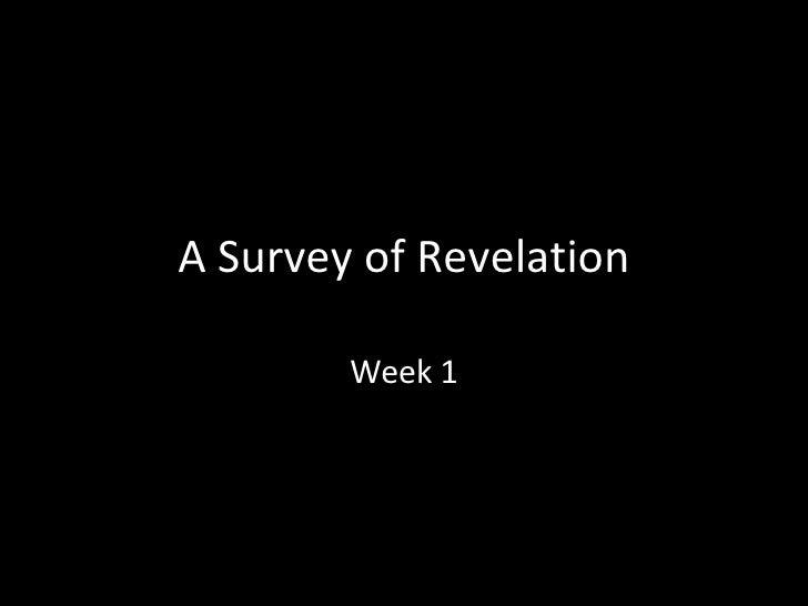 A Survey of Revelation Week 1