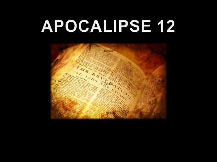 APOCALIPSE 12<br />