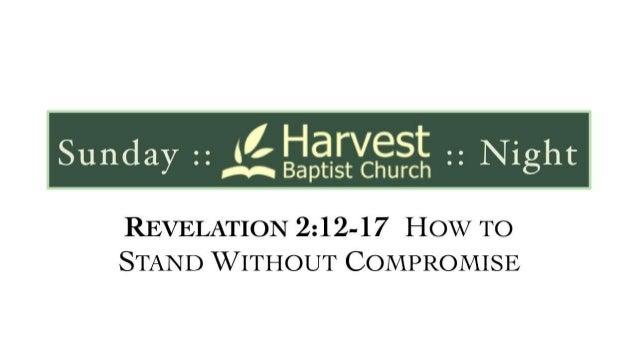 Revelation 2 12 17 slides 063013
