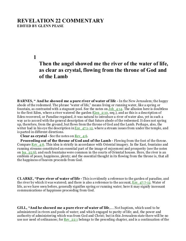 REVELATIO 22 COMME TARY EDITED BY GLE PEASE 1 Then the angel showed me the river of the water of life, as clear as crystal...