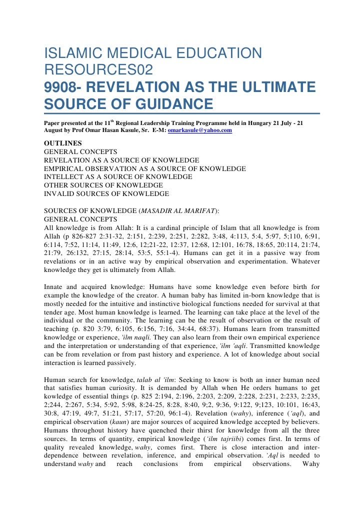 ISLAMIC MEDICAL EDUCATION RESOURCES029908- REVELATION AS THE ULTIMATE SOURCE OF GUIDANCEPaper presented at the 11thRegion...