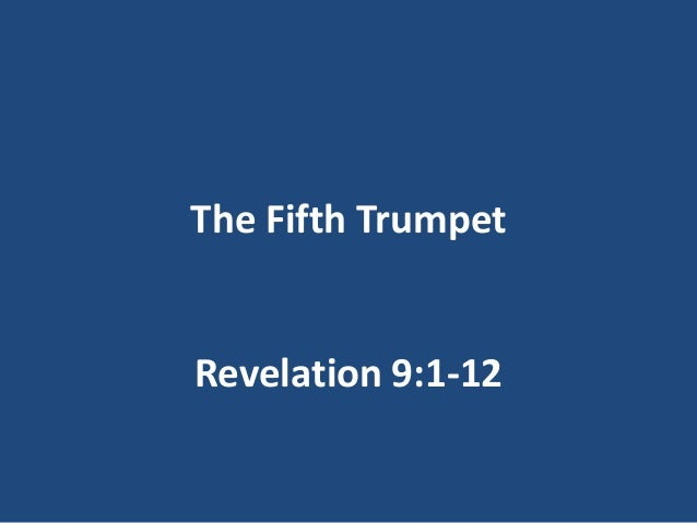The Fifth TrumpetRevelation 9:1-12