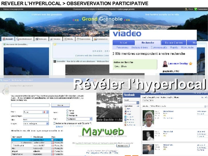 Révéler l'hyperlocal REVELER L'HYPERLOCAL > OBSERVERVATION PARTICIPATIVE