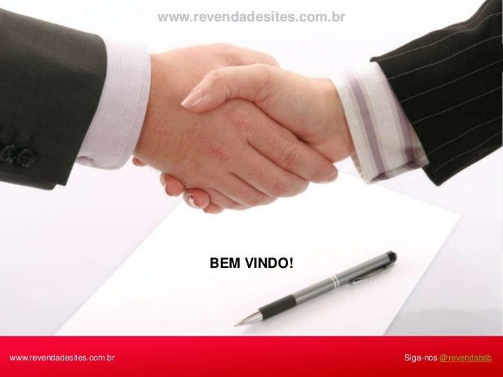 www.revendadesites.com.br                                  BEM VINDO!www.revendadesites.com.br                            ...