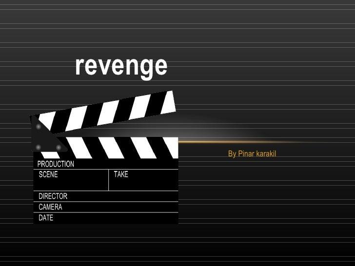 B y Pinar karakil  revenge