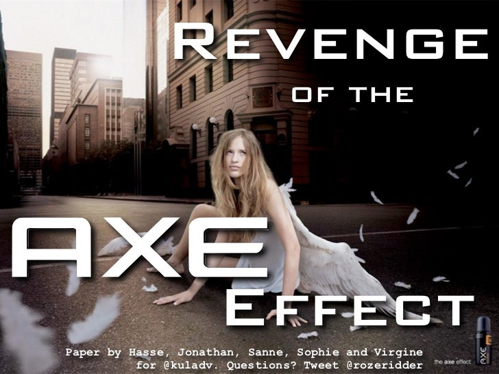 Revenge                               of the                     EffectPaper by Hasse, Jonathan, Sanne, Sophie and Virgine...
