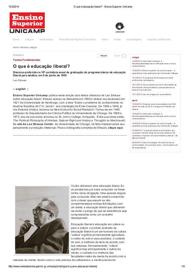 13/2/2014  home  O que é educação liberal? - Ensino Superior Unicamp  artigos  entrevistas  International Higher Education...