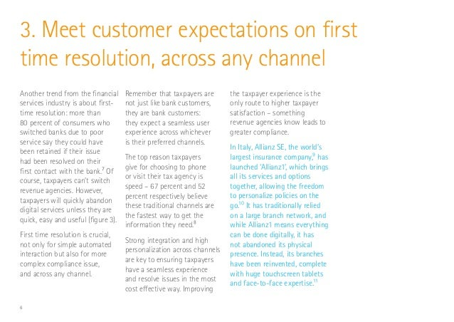 6 Another trend from the financial services industry is about first- time resolution: more than 80 percent of consumers wh...
