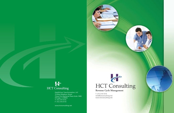 Revenue Cycle Management HealthCare Transformation, LLC 70 West Madison Street                  T- 312 214-7216 Three Firs...