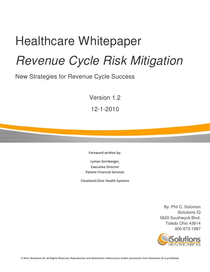 Healthcare Whitepaper    Revenue Cycle Risk Mitigation    New Strategies for Revenue Cycle Success                   ...
