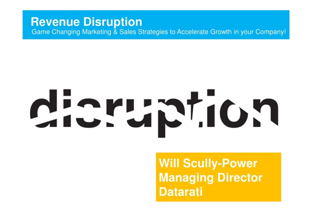 Revenue DisruptionGame Changing Marketing & Sales Strategies to Accelerate Growth in your Company!                        ...