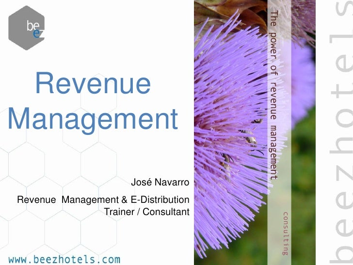RevenueManagement                       José NavarroRevenue Management & E-Distribution               Trainer / Consultant