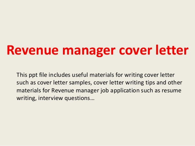 Revenue Manager Cover Letter This Ppt File Includes Useful Materials For  Writing Cover Letter Such As ...