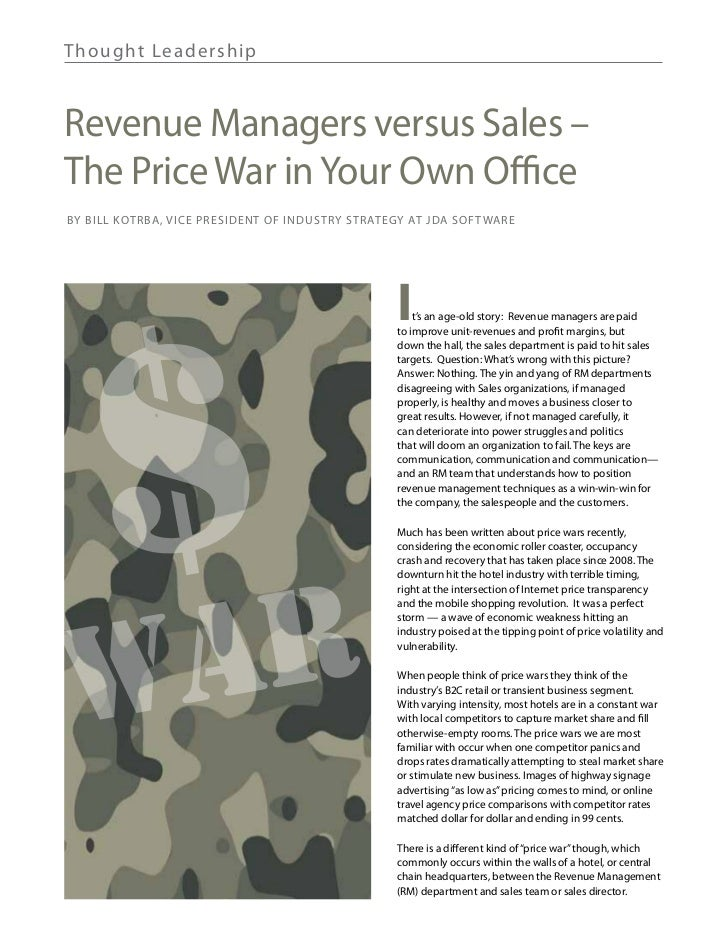 Th ought Lea de rshipRevenue Managers versus Sales –The Price War in Your Own OfficeBy Bill Kotrba, Vice President of Indu...