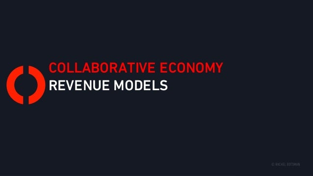 COLLABORATIVE ECONOMY REVENUE MODELS