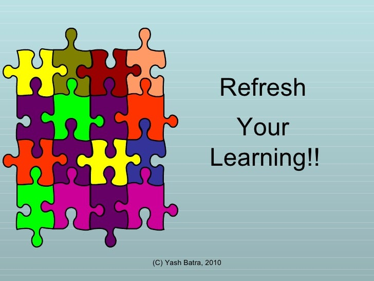 Refresh  Your  Learning!!