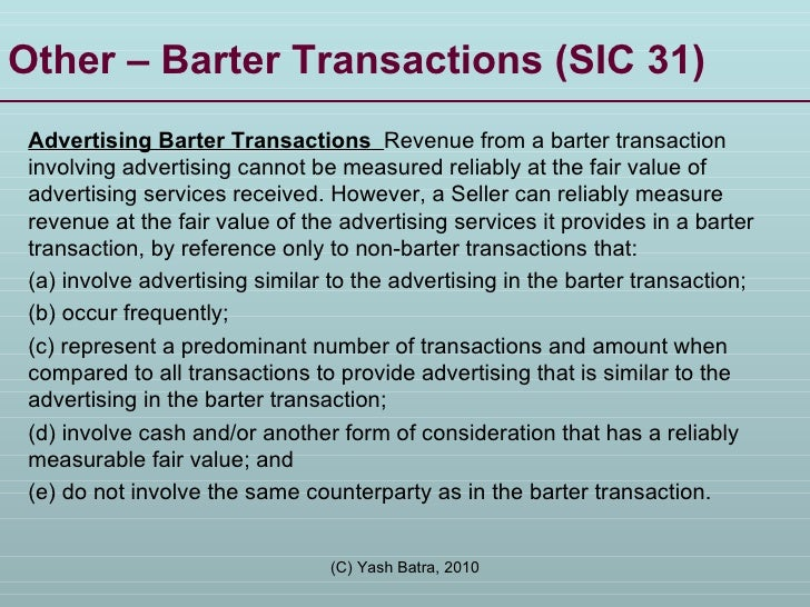 Other – Barter Transactions (SIC 31) Advertising Barter Transactions  Revenue from a barter transaction involving advertis...