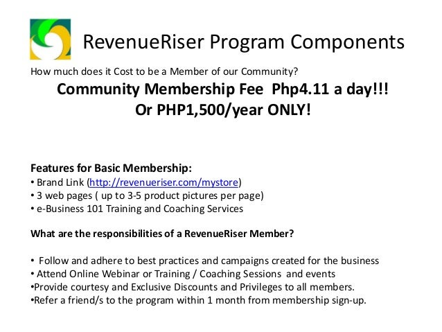 RevenueRiser Program Component What is RevenueRiser's Referral and Business Longevity Program? • It is an opportunity for ...