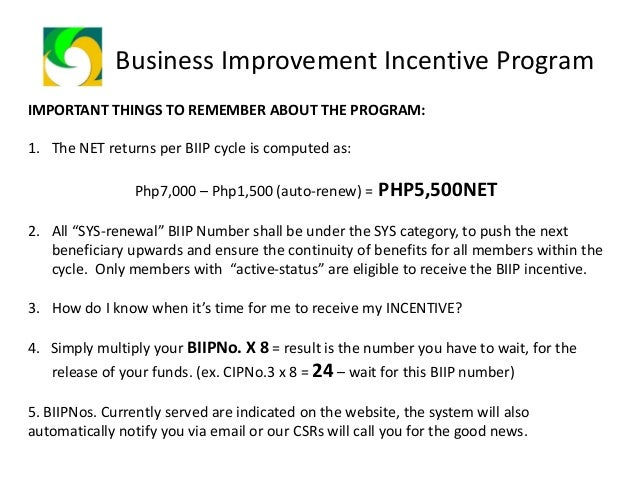 Business Improvement Incentive Program The Possibilities are Endless: • All BIIP packages you purchased equals to 3 additi...